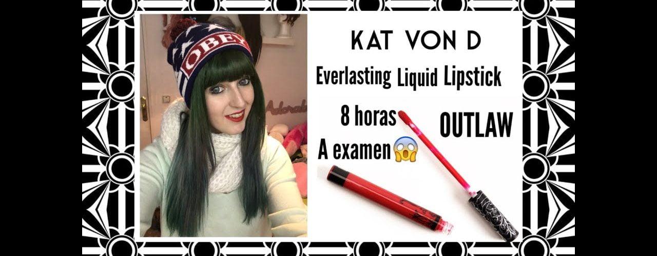 Kat von d- Everlasting liquid lipstick OUTLAW- 8 horas a prueba.