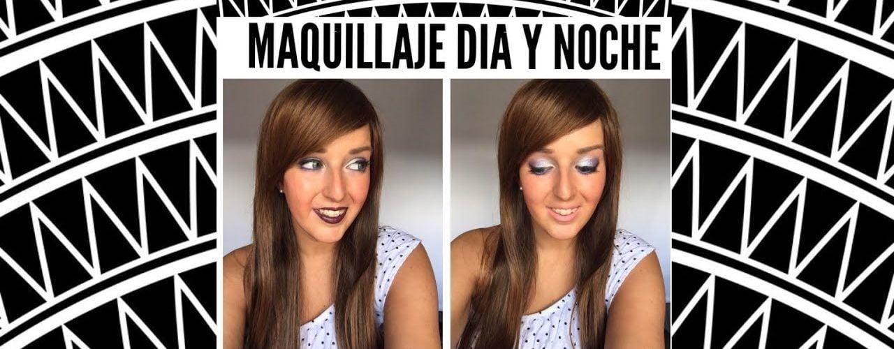 Maquillaje Dia y Noche