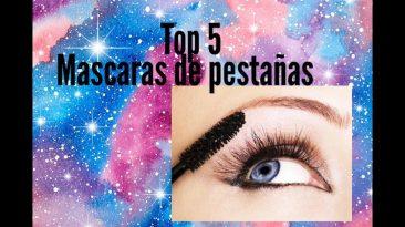 Top 5 Mascaras de pestañas