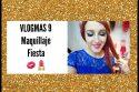 VLOGMAS 9- Maquillaje fiesta