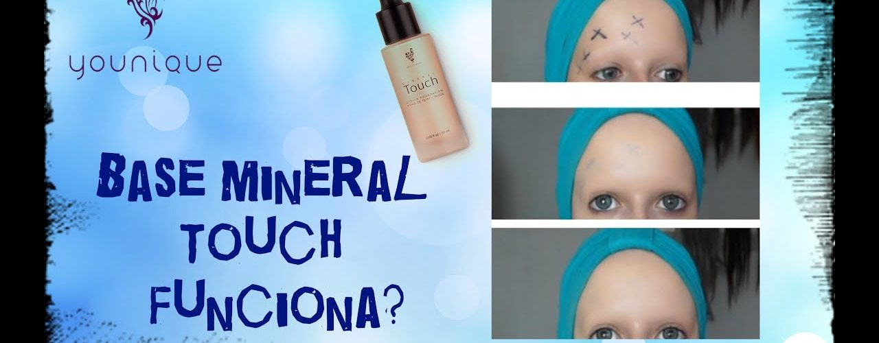 YOUNIQUE-BASE MINERAL TOUCH ¿FUNCIONA?